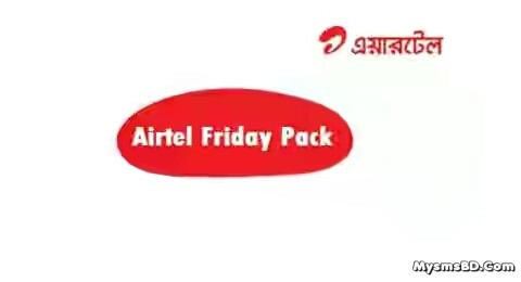 Airtel Friday Pack : 1GB internet 50tk
