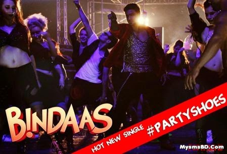 Party Shoes Bindaas Hoye Nacho Re Lyrics Bindaas Song Dev