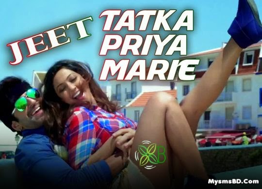 TATKA PRIYA MARIE Lyrics - Bachchan | Jeet, Jeet Ganguly