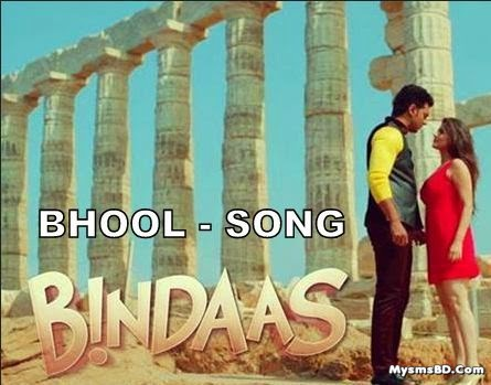 Bhool Lyrics - Bindaas Song | Arindom, Shalmali Kholgade