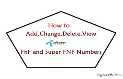 How to Add ,Change, Delete, Check Grameenphone FnF and Super FNF Numbers