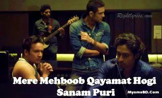 Mere Mehboob Qayamat Hogi Lyrics – Sanam Puri