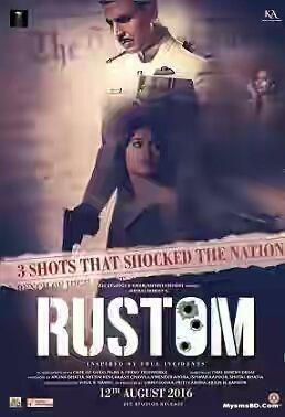 """দেখেফেলুন অক্ষয় কুমারের অসাধারন মুভি""""Rustom (2016)"""""""