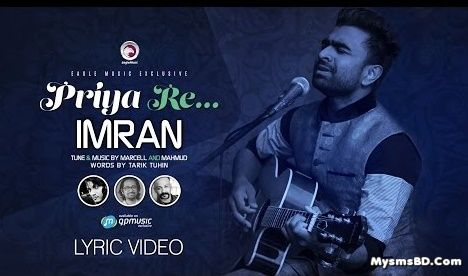 PRIYA RE Lyrics - Imran Mahmudul | Sufi Song | Eid Special | 2016