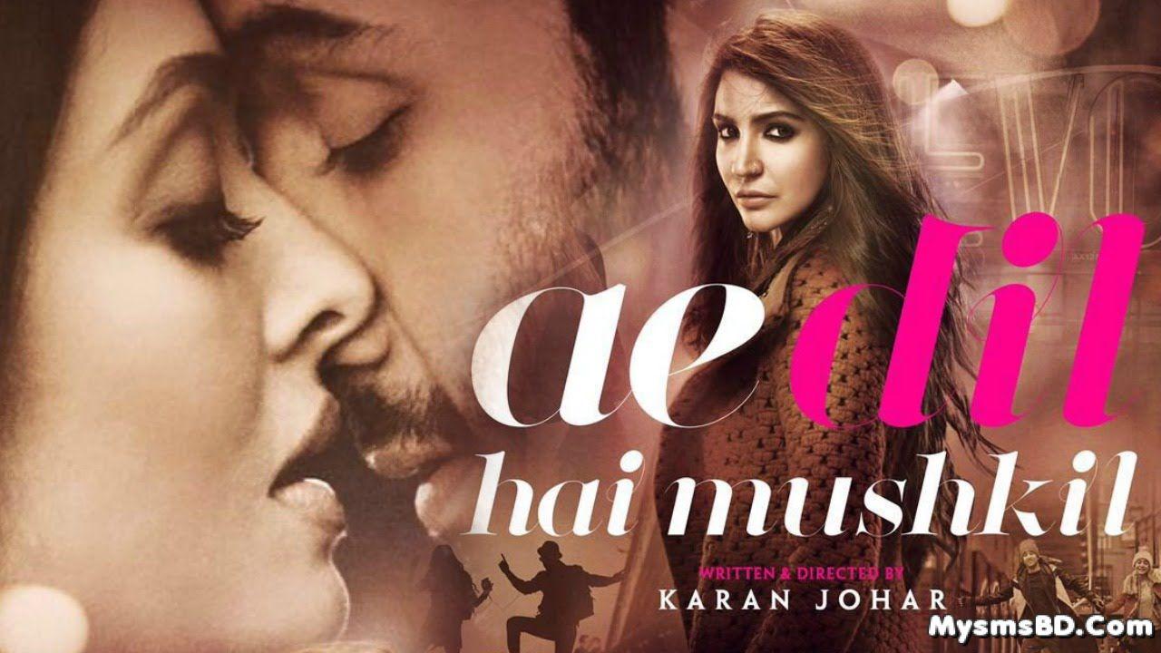 Ae Dil Hai Mushkil Lyrics – Title Song | Arijit Singh Ft. Ranbir Kapoor