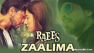 Zaalima Lyrics - Raees | Arijit Singh & Harshdeep Kaur