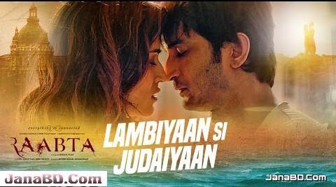 Lambiyaan Si Judaiyaan Lyrics | Arijit Singh | Raabta