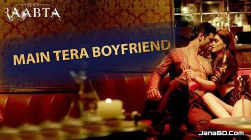 Main Tera Boyfriend Lyrics | Arijit Singh, Neha Kakkar | Raabta