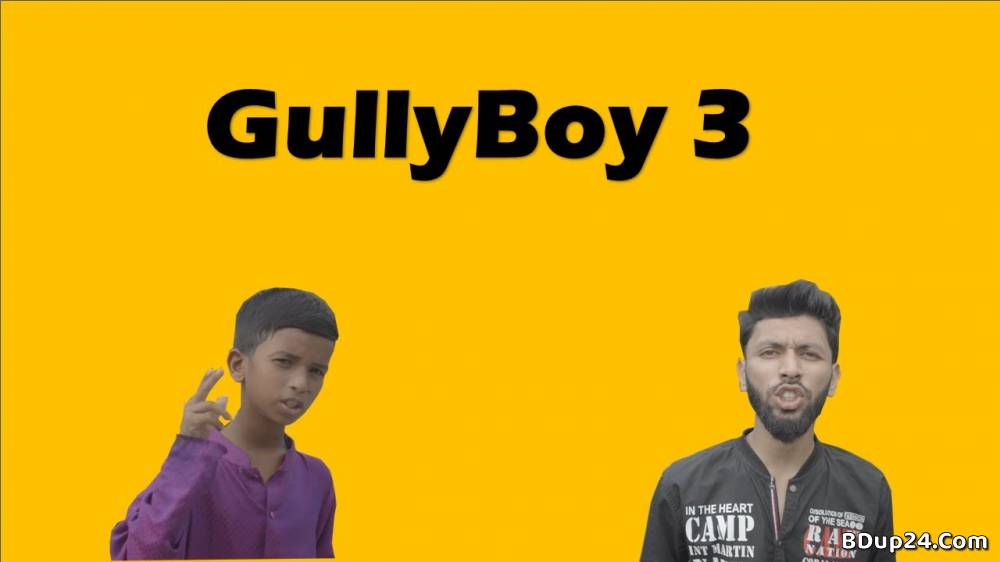 Gully Boy Part 3 Bangla Rap Song Lyrics